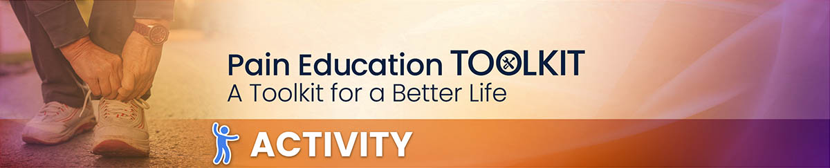Activity and pain: an educational toolkit