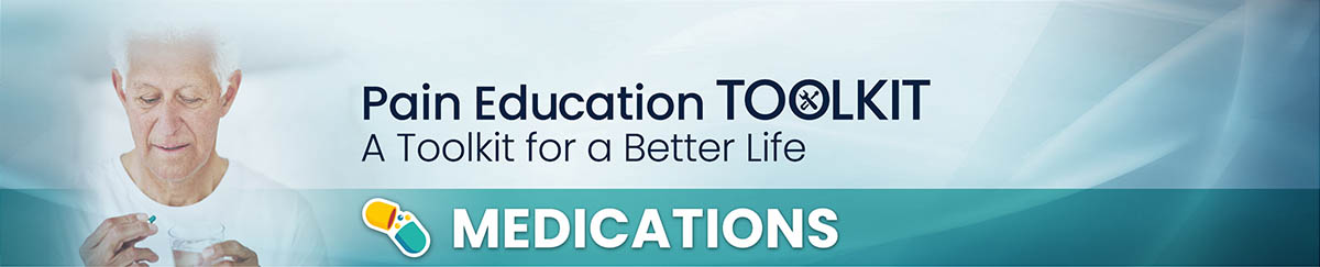 Pain Medications: an educational toolkit for a better life