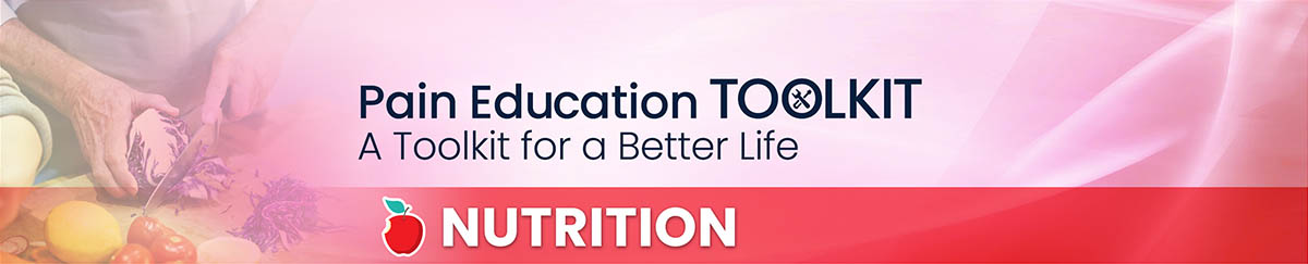 Nutrition and pain: an educational toolkit for a better life